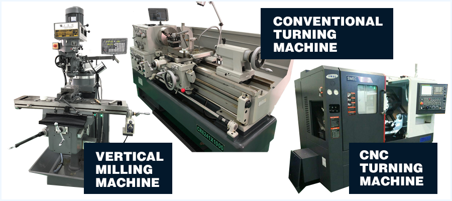 vertical milling - cnc turning - conventional turning machine
